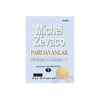 Pardayanlar 9 (Pardayan'In İntikamı - 1)-Michel Zevaco