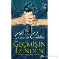 Geçmişin İzinden - Colette Caddle