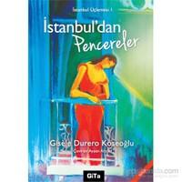 İstanbul'Dan Pencereler - İstanbul Üçlemesi 1.-Gisele
