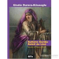 Sultane Gurdju Soleil du Lion