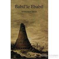 Babil'Le Ebabil-M. Kayahan Özgül