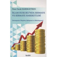 İslam Hukuku'Nda Sermaye Ve Sermaye Hareketleri