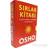 Sırlar Kitabı - Yaşamın Sırrına Ulaşmak İçin 112 Meditasyon - Osho