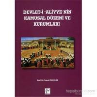 Devlet-İ Aliyye'Nin Kamusal Düzeni Ve Kurumları