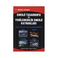 Enerji Tasarrufu Ve Yenilenebilir Enerji Kaynakları - Yusuf Yaman