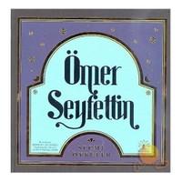 Ömer Seyfettin - Seçme Öyküler