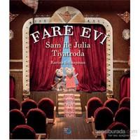Fare Evi - Sam İle Julia Tiyatroda