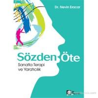 Sözden Öte - Sanatla Terapi Ve Yaratıcılık…-Nevin Eracar