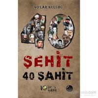40 Şehit 40 Şahit
