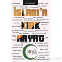 İslama Kırk Hayat