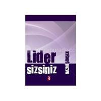 Lider Sizsiniz-Nazmi Şimşek