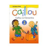 Caillou ve Clementine Boyama Kitabı 3