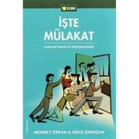 İşte Mülakat - Mehmet Erkan