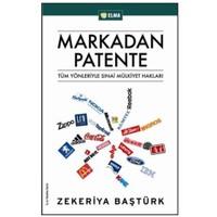 Markadan Patente - Tüm Yönleriyle Sınai Mülkiyet Hakları