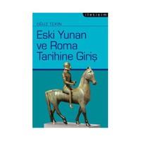 Eski Yunan Ve Roma Tarihine Giriş - Oğuz Tekin
