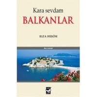 Kara Sevdam Balkanlar-Rıza Hekim