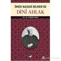 Ömer Nasuhi Bilmen'de Dini Ahlak