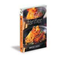 Hızlı Tarifler - Dünya Lezzetlerinden Seçmeler Gurme Mutfağı-Kolektif