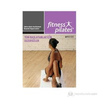 Senin Seçimin Pilates - Herkes İçin Pilates Yeni Başlayanlar İçin Egzersizler Sistem 7 Yeni Başlayan-Kolektif