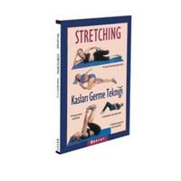 Stretching - Kasları Germe Tekniği