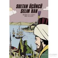 Sultan Üçüncü Selim Han
