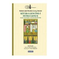 Kitab-i Gencine-i Feth-i Gence - Osmanlı - İran Savaşları ve Gence'nin Fethi