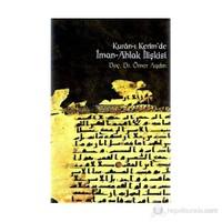 Kur'an-I Kerim'de İman-Ahlak İlişkisi