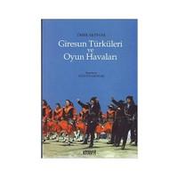 Giresun Türküleri Ve Oyun Havaları-Ömer Akpınar