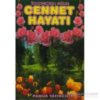 İnancımıza Göre Cennet Hayatı (Kıyamet-012/P16)-İbn Kayyim El-Cevziyye