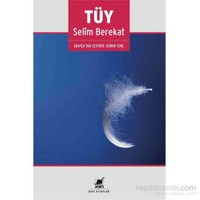 Tüy-Selim Berekat