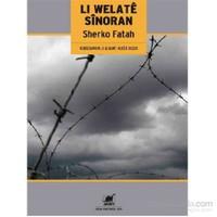 Li Welate Sinoran-Sınırlar Ülkesinde-Kürtçe-Sherko Fatah