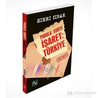 Parola Suriye Hedef Türkiye