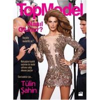 Top Model Nasıl Olunur?