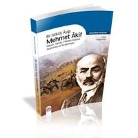 Bir İstiklâl Aşığı Mehmet Âkif