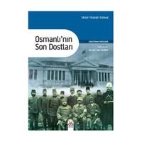 Osmanlı'Nın Son Dostları