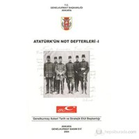Atatürk'ün Not Defterleri I