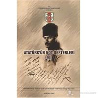 Atatürk'ün Not Defterleri VII