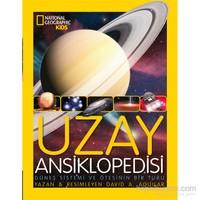 Natinoal Geographic Kids: Uzay Ansiklopedisi - David A. Aguilar