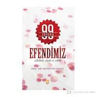 99 Soruda Efendimiz - (Sallallahu Aleyhi Ve Sellem)-Muhittin Akgül
