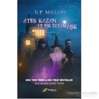 Ateş, Kazan ve Bir Tutam Aşk Jolie Wilkins Serisi 1. Kitap