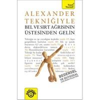 Alexander Tekniğiyle Bel ve Sırt Ağrısının Üstesinden Gelin - Richard Craze
