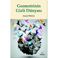 Geometrinin Gizli Dünyası - David Wells