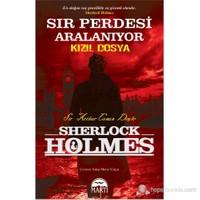 Sır Perdesi Aralanıyor - Kızıl Dosya - Sir Arthur Conan Doyle