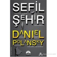 Sefil Şehir (Lowtown)-Daniel Polansky