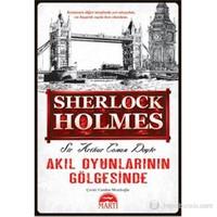 Akıl Oyunlarının Gölgesinde (Cep Boy) - Sir Arthur Conan Doyle