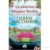 Çiçeklerimi Rüzgara Verdim - Debbie Macomber