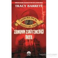 Sherlock Dosyaları - Zamanın Eskitemediği Dava-Tracy Barrett