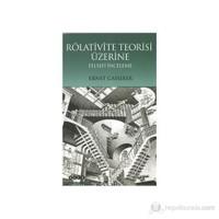 Rölativite Teorisi Üzerine Felsefi İnceleme