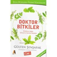 Doktor Bitkiler - Gülten Şenşafak