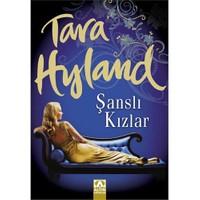 Şanslı Kızlar - Tara Hyland